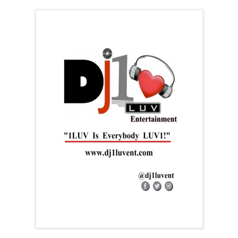 DJ1LUV Merch Home Fine Art Print by 1LUVMerch's Artist Shop