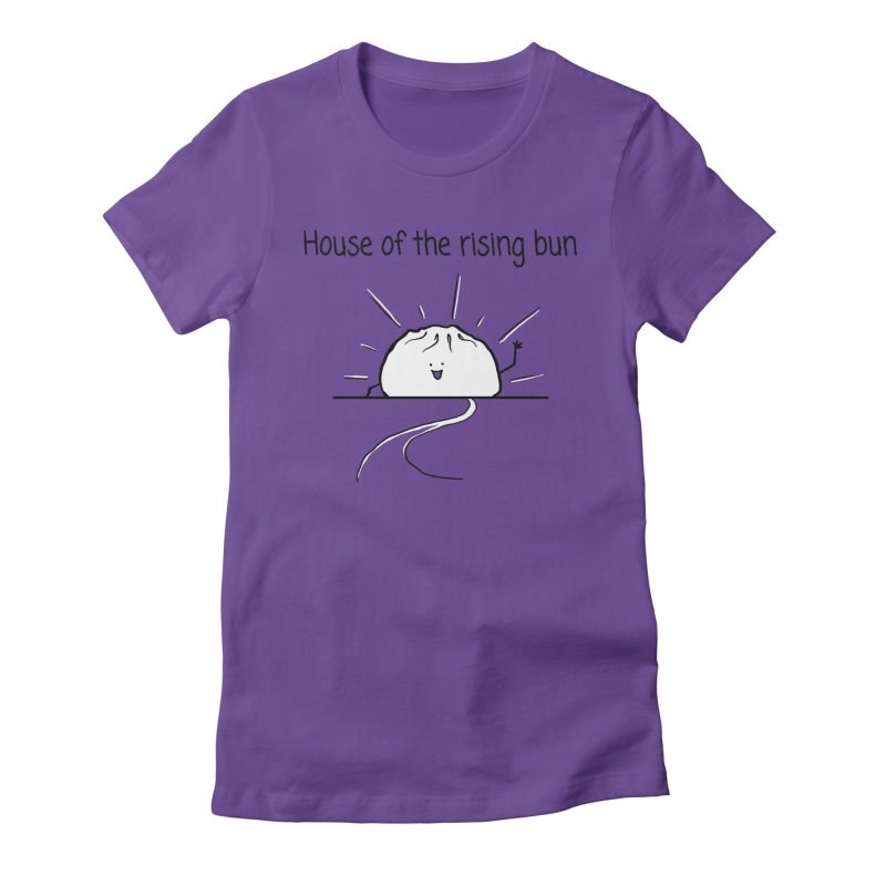 House of the rising bun Women's Fitted T-Shirt by 1 OF MANY LAURENS