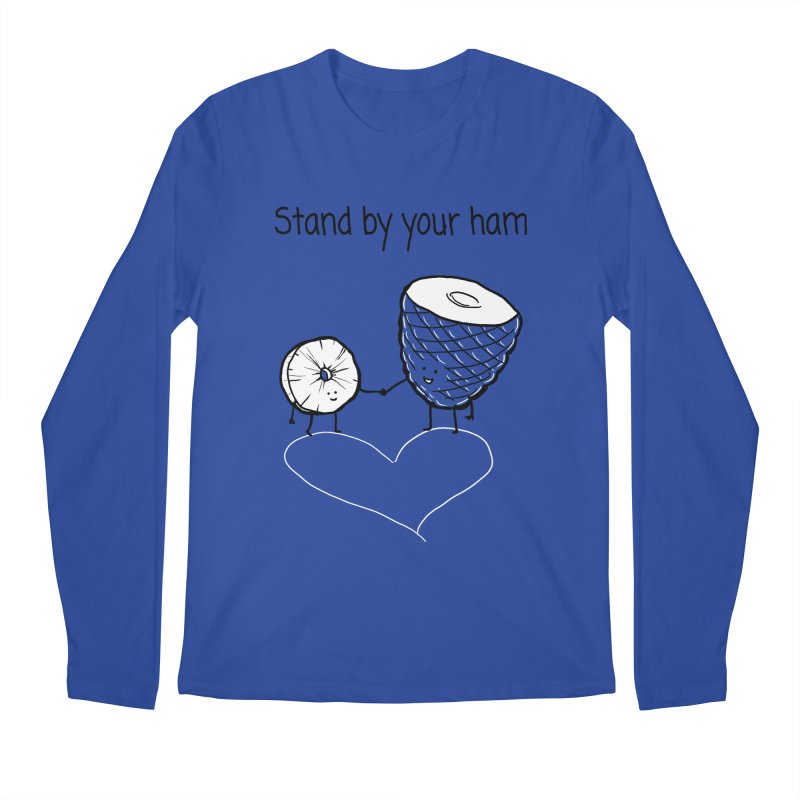 Stand by your ham Men's Regular Longsleeve T-Shirt by 1 OF MANY LAURENS
