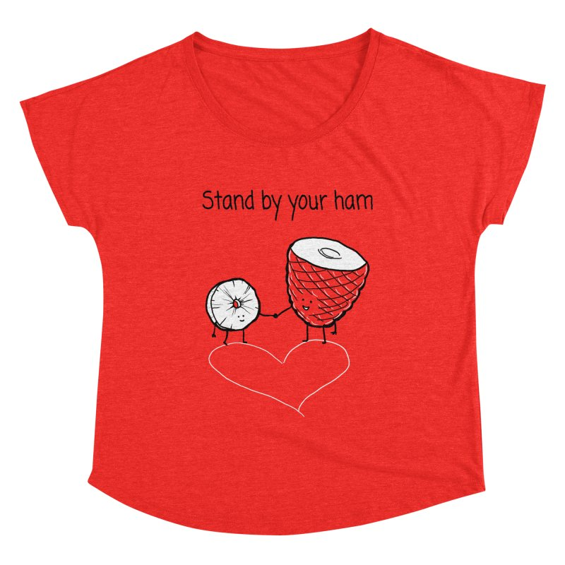 Stand by your ham Women's Scoop Neck by 1 OF MANY LAURENS