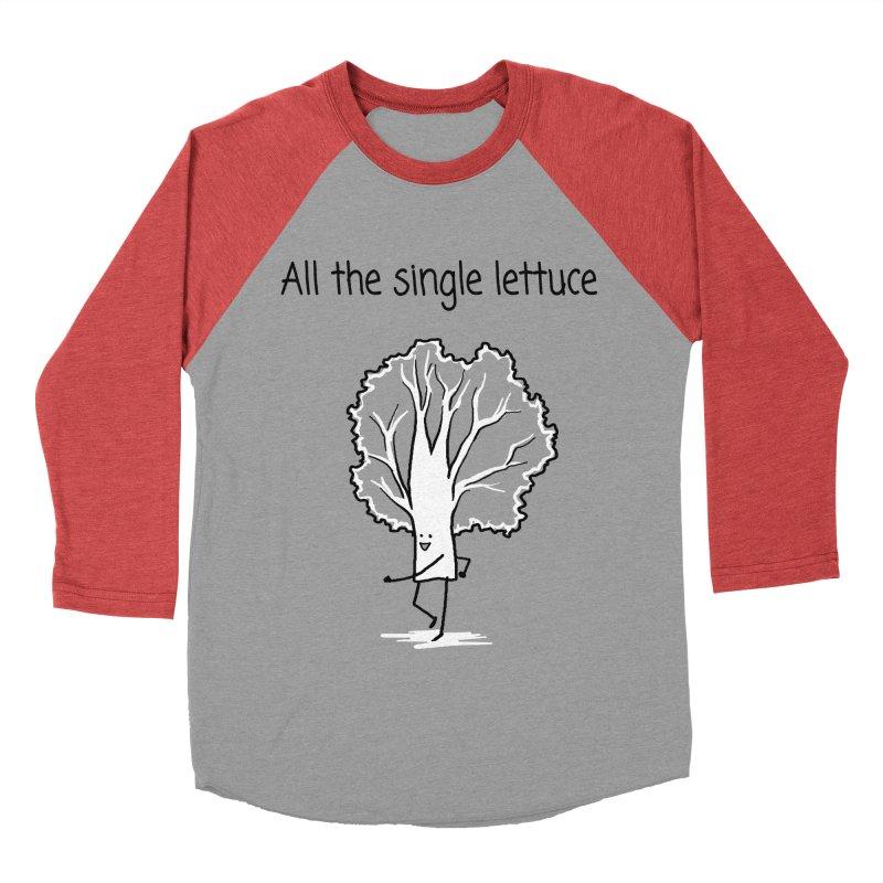 All the single lettuce Women's Baseball Triblend Longsleeve T-Shirt by 1 OF MANY LAURENS