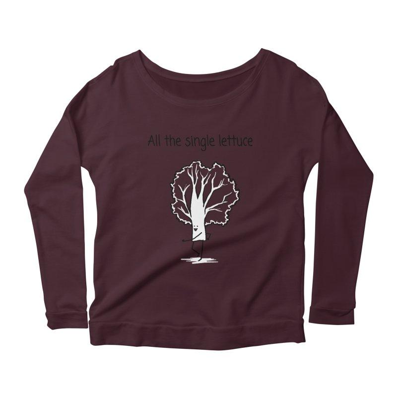 All the single lettuce Women's Scoop Neck Longsleeve T-Shirt by 1 OF MANY LAURENS