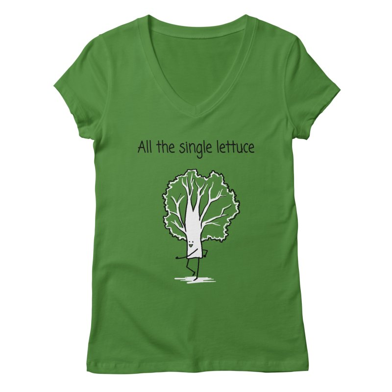 All the single lettuce Women's Regular V-Neck by 1 OF MANY LAURENS