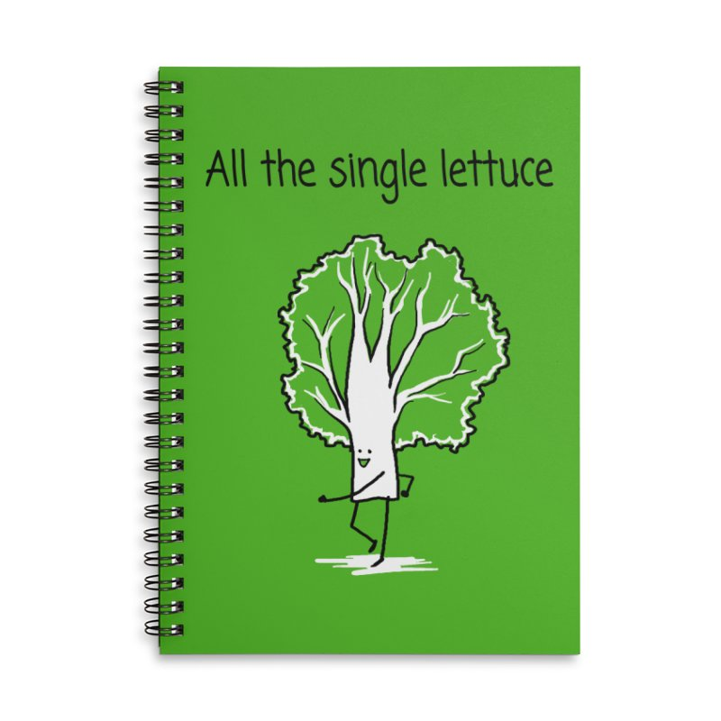All the single lettuce Accessories Lined Spiral Notebook by 1 OF MANY LAURENS