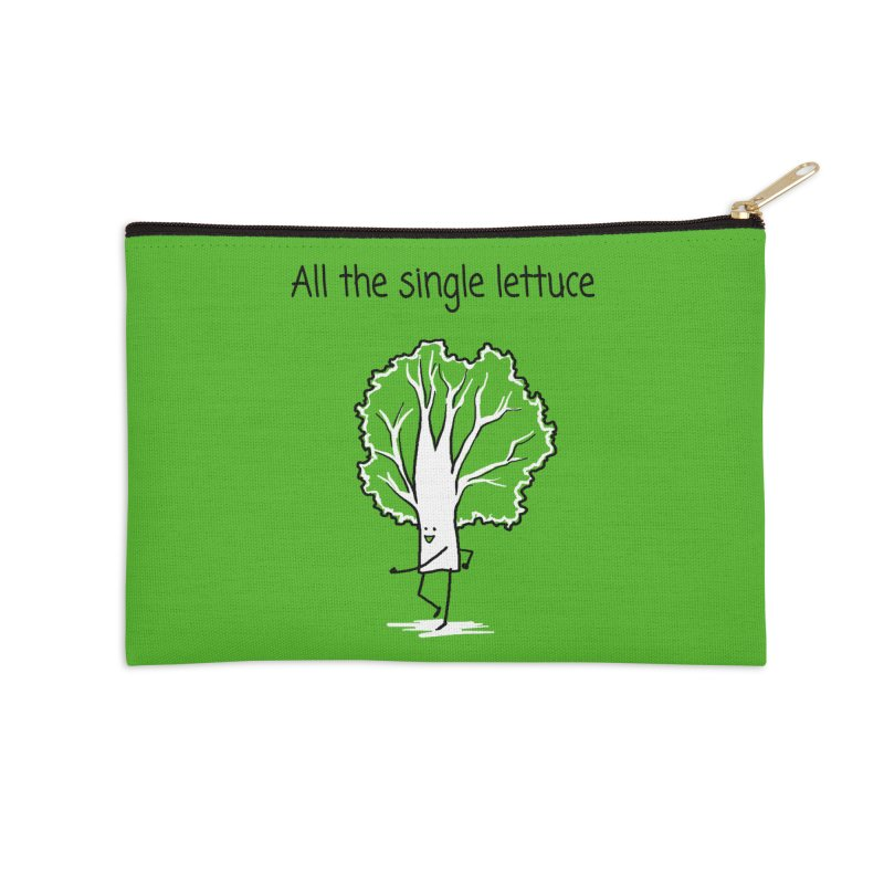 All the single lettuce Accessories Zip Pouch by 1 OF MANY LAURENS