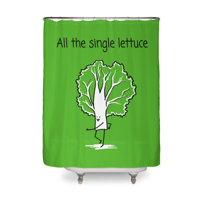 All the single lettuce Home Shower Curtain by 1 OF MANY LAURENS