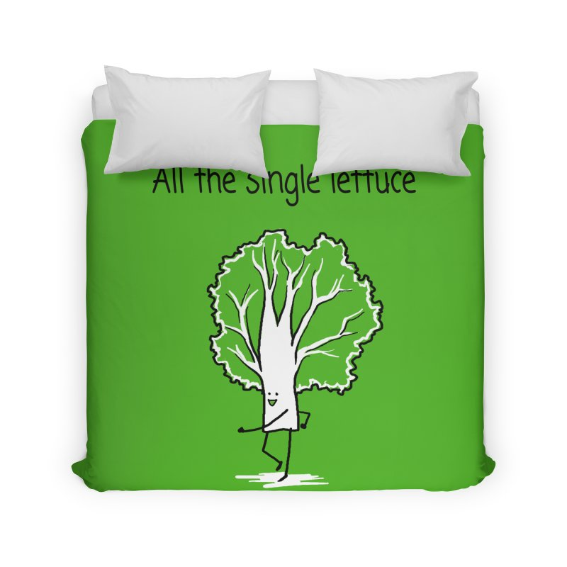 All the single lettuce Home Duvet by 1 OF MANY LAURENS