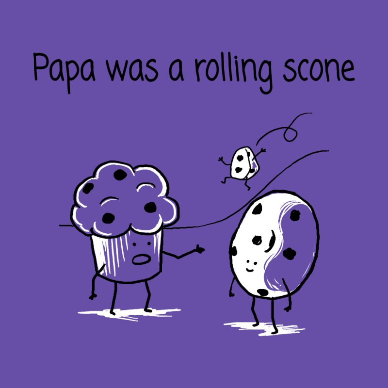 Papa was a rolling scone Home Stretched Canvas by 1 OF MANY LAURENS