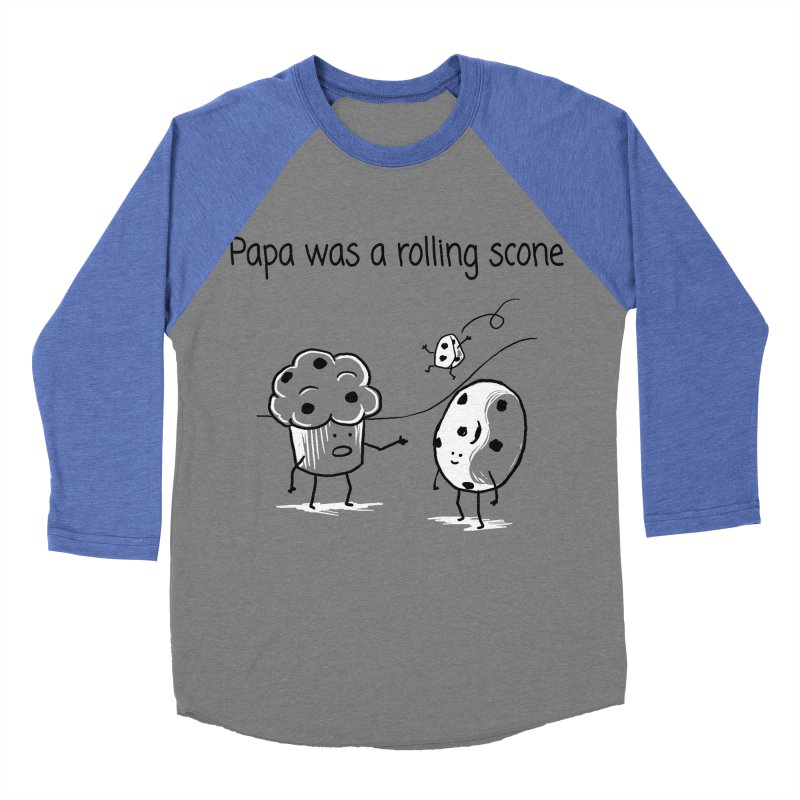 Papa was a rolling scone Women's Longsleeve T-Shirt by 1 OF MANY LAURENS