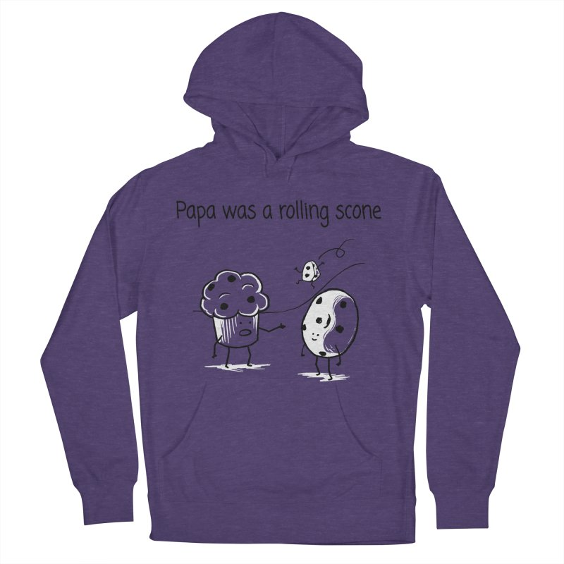 Papa was a rolling scone Men's French Terry Pullover Hoody by 1 OF MANY LAURENS
