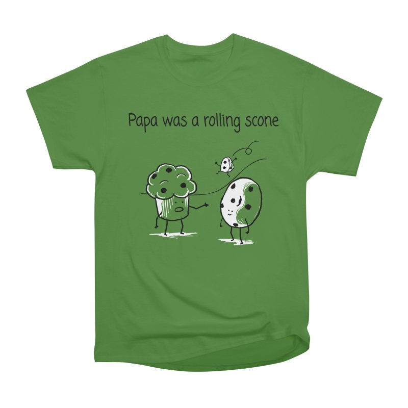 Papa was a rolling scone Women's Classic Unisex T-Shirt by 1 OF MANY LAURENS