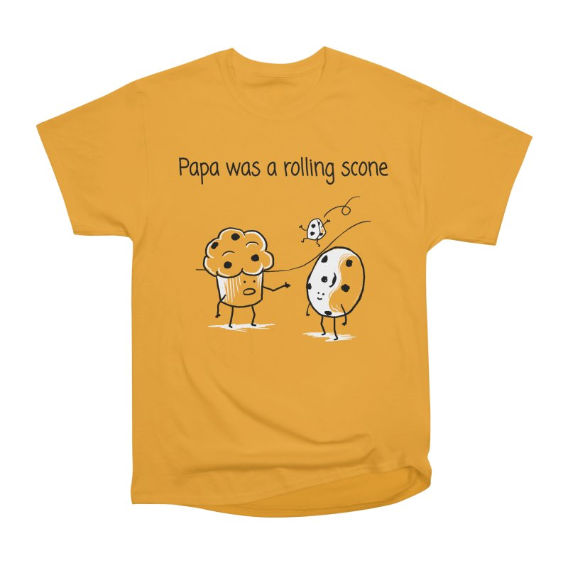 Papa was a rolling scone Men's Heavyweight T-Shirt by 1 OF MANY LAURENS