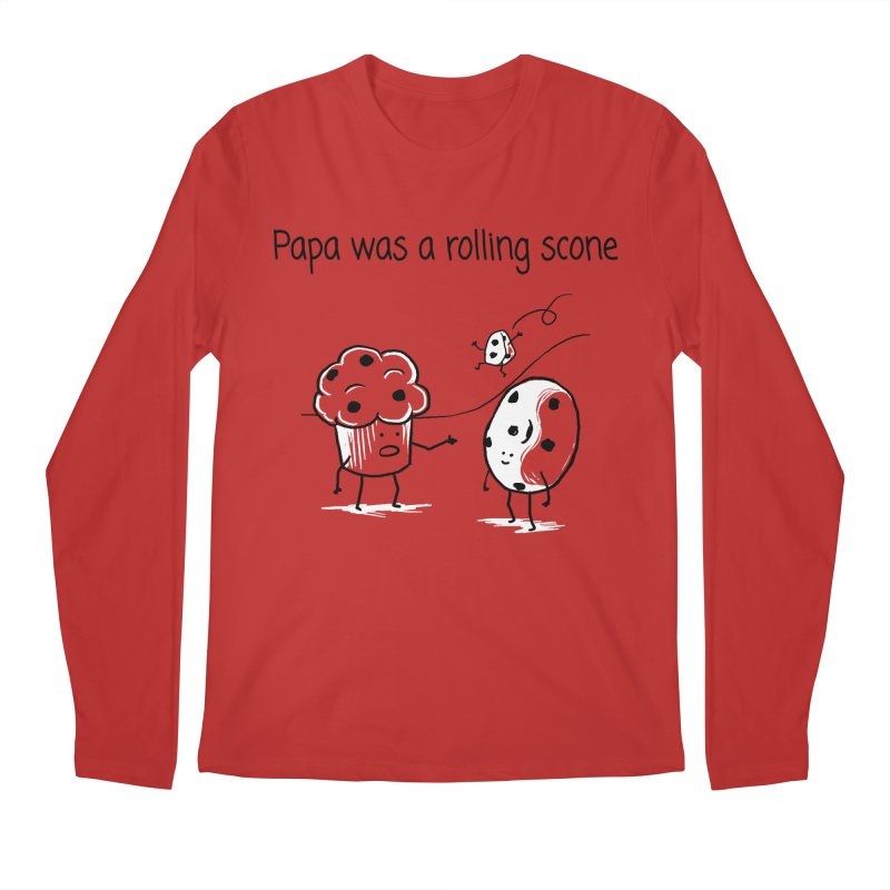 Papa was a rolling scone Men's Regular Longsleeve T-Shirt by 1 OF MANY LAURENS
