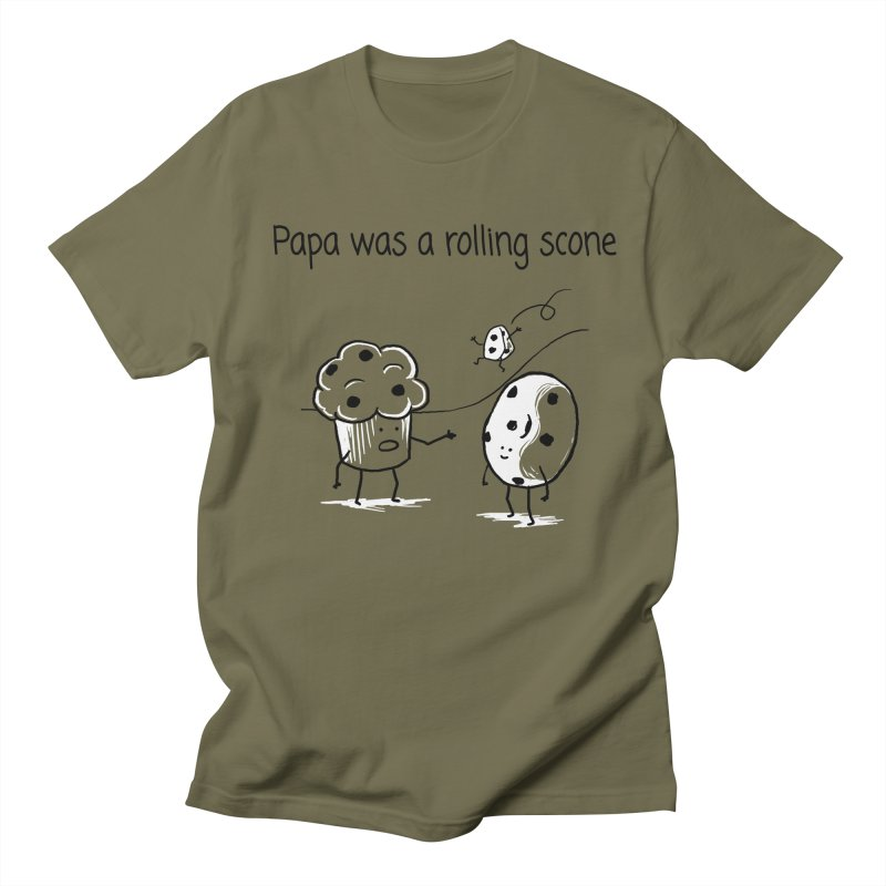 Papa was a rolling scone Women's Regular Unisex T-Shirt by 1 OF MANY LAURENS
