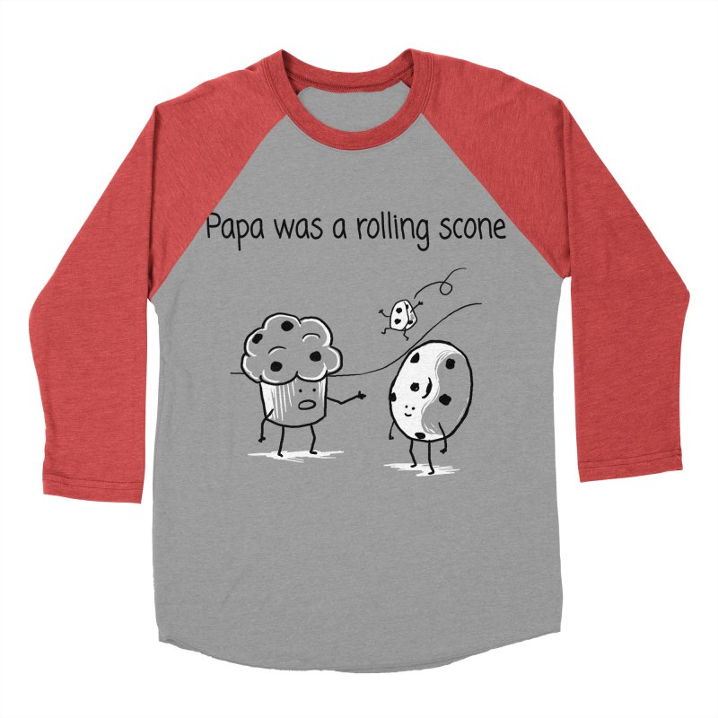 Papa was a rolling scone Men's Baseball Triblend Longsleeve T-Shirt by 1 OF MANY LAURENS