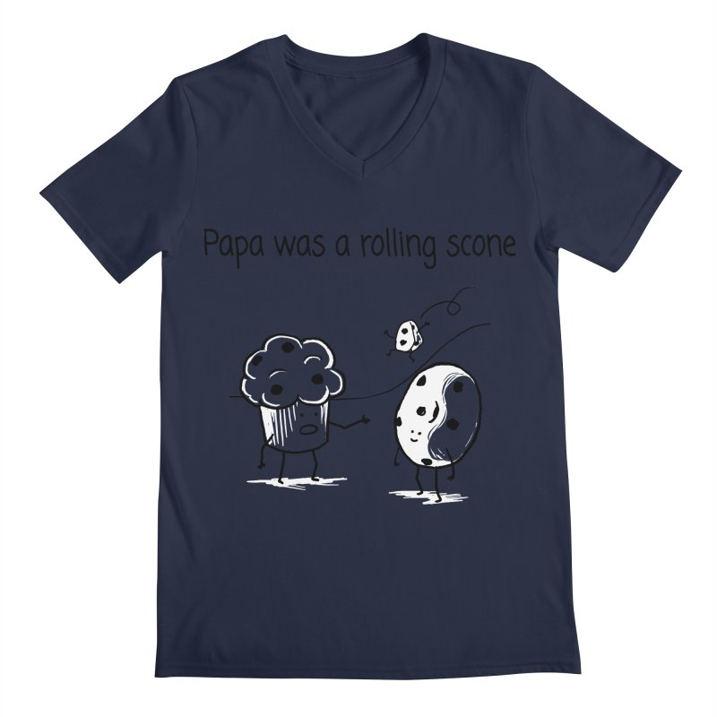 Papa was a rolling scone Men's Regular V-Neck by 1 OF MANY LAURENS