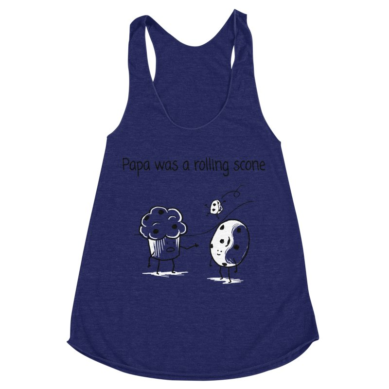 Papa was a rolling scone Women's Racerback Triblend Tank by 1 OF MANY LAURENS