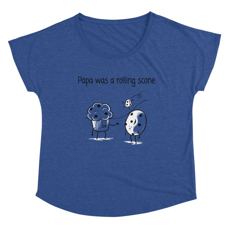 Papa was a rolling scone Women's Scoop Neck by 1 OF MANY LAURENS