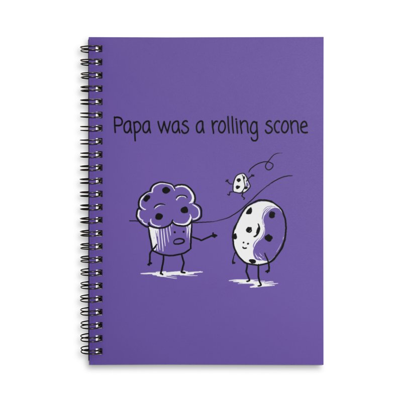 Papa was a rolling scone Accessories Lined Spiral Notebook by 1 OF MANY LAURENS
