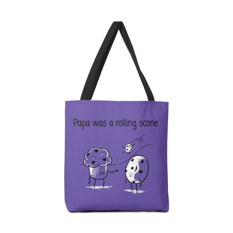 Papa was a rolling scone Accessories Tote Bag Bag by 1 OF MANY LAURENS
