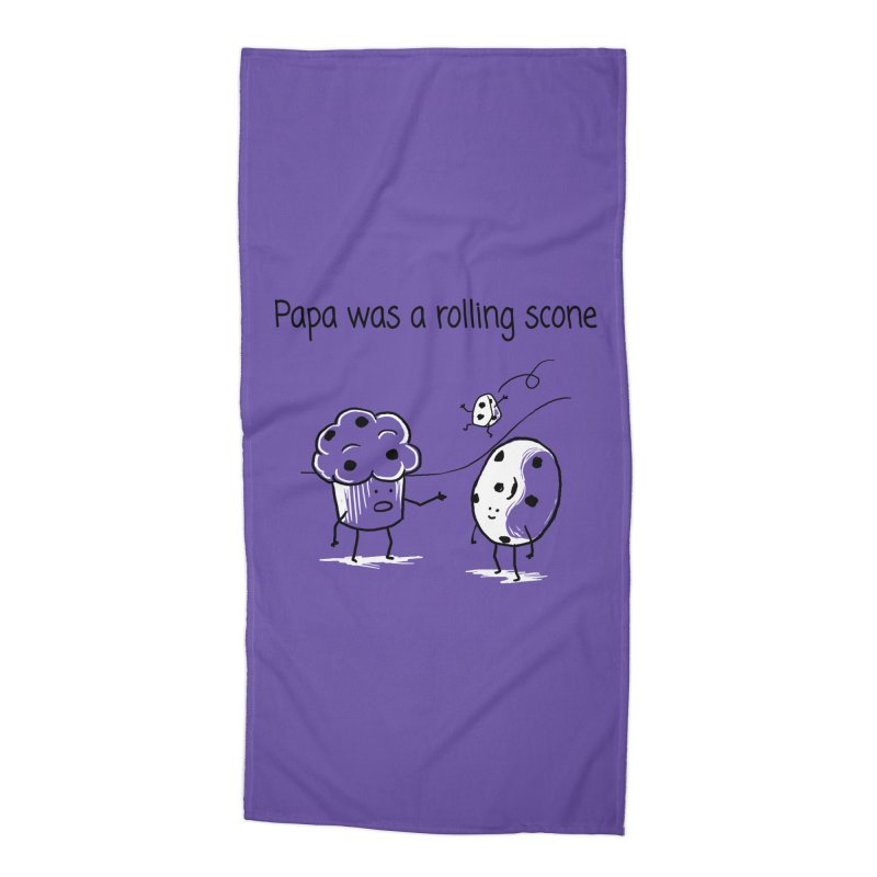 Papa was a rolling scone Accessories Beach Towel by 1 OF MANY LAURENS