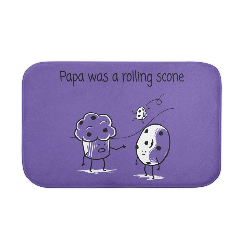 Papa was a rolling scone Home Bath Mat by 1 OF MANY LAURENS
