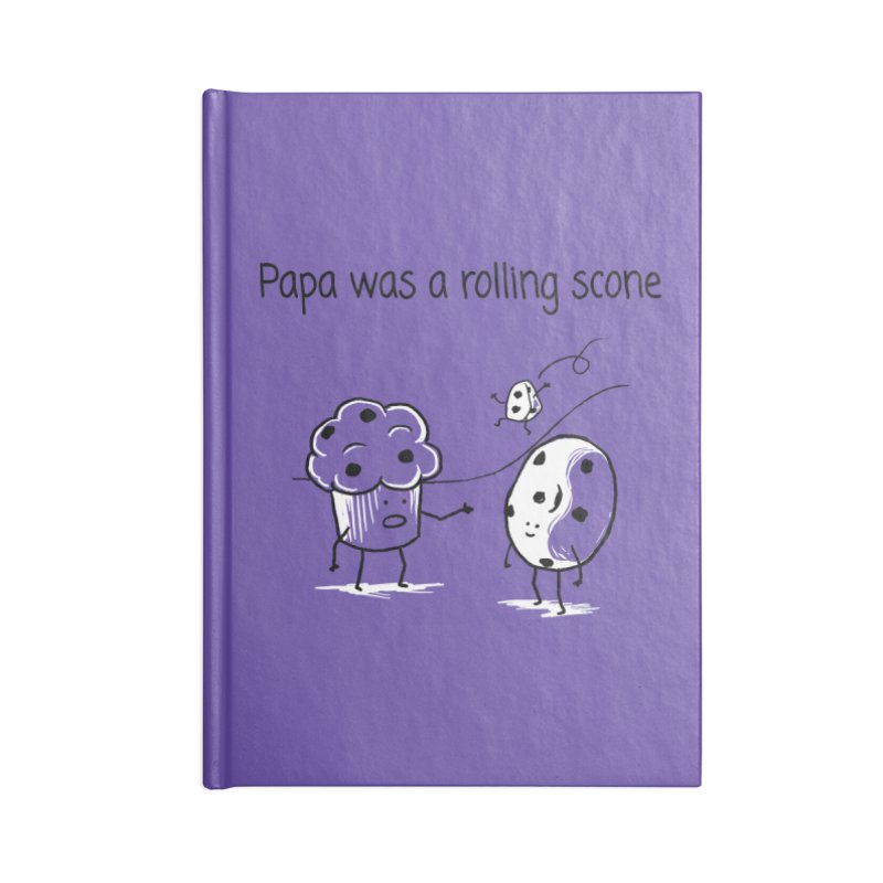 Papa was a rolling scone Accessories Blank Journal Notebook by 1 OF MANY LAURENS