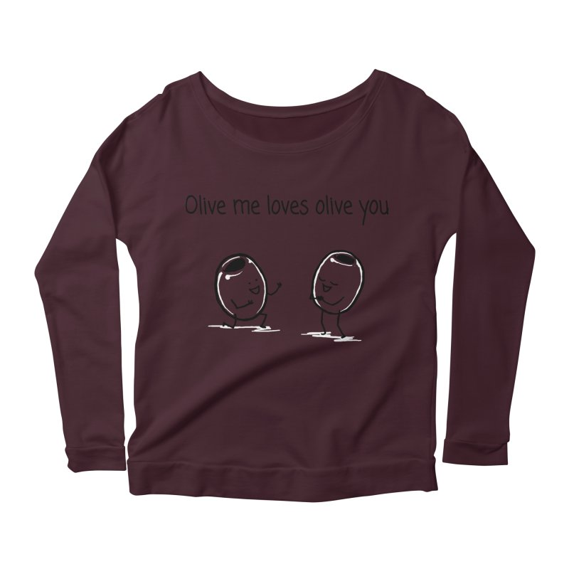 Olive me loves olive you Women's Longsleeve Scoopneck  by 1 OF MANY LAURENS
