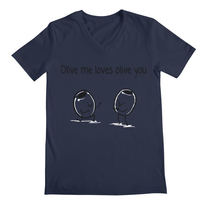 Olive me loves olive you Men's Regular V-Neck by 1 OF MANY LAURENS