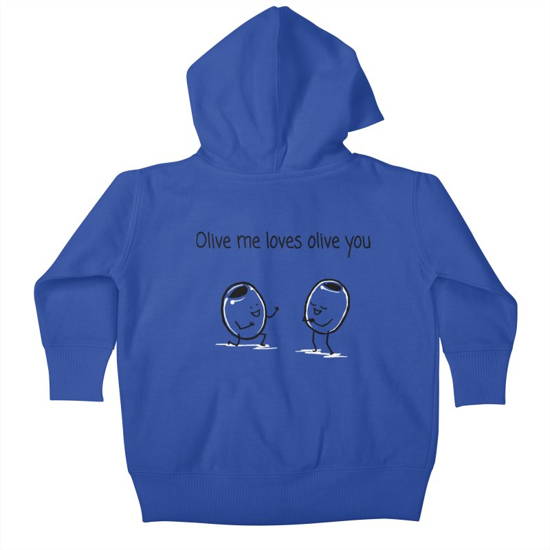 Olive me loves olive you Kids Baby Zip-Up Hoody by 1 OF MANY LAURENS