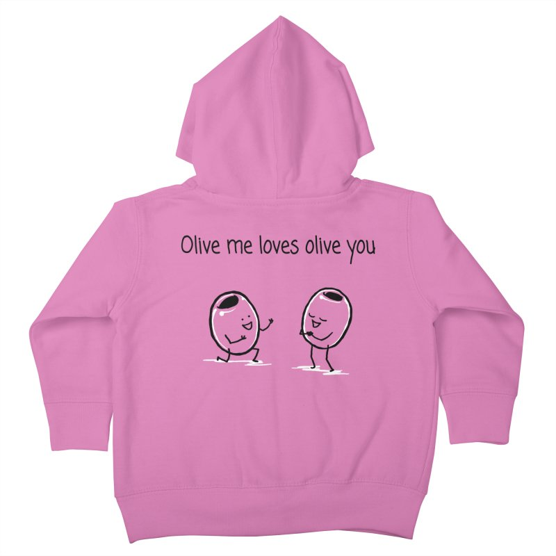 Olive me loves olive you Kids Toddler Zip-Up Hoody by 1 OF MANY LAURENS