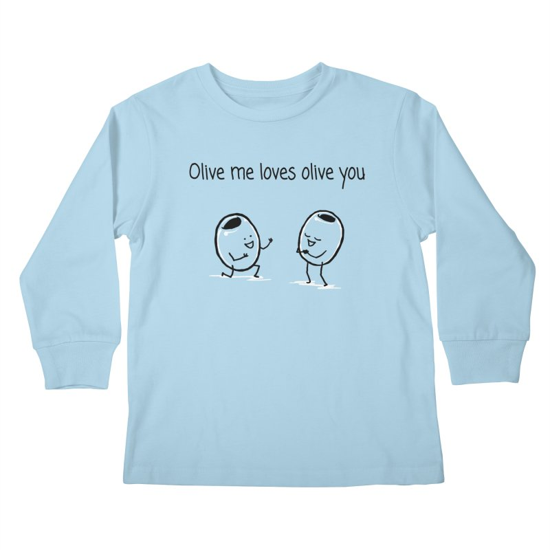 Olive me loves olive you Kids Longsleeve T-Shirt by 1 OF MANY LAURENS