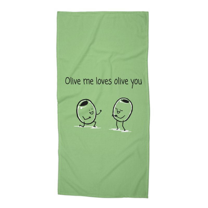 Olive me loves olive you Accessories Beach Towel by 1 OF MANY LAURENS