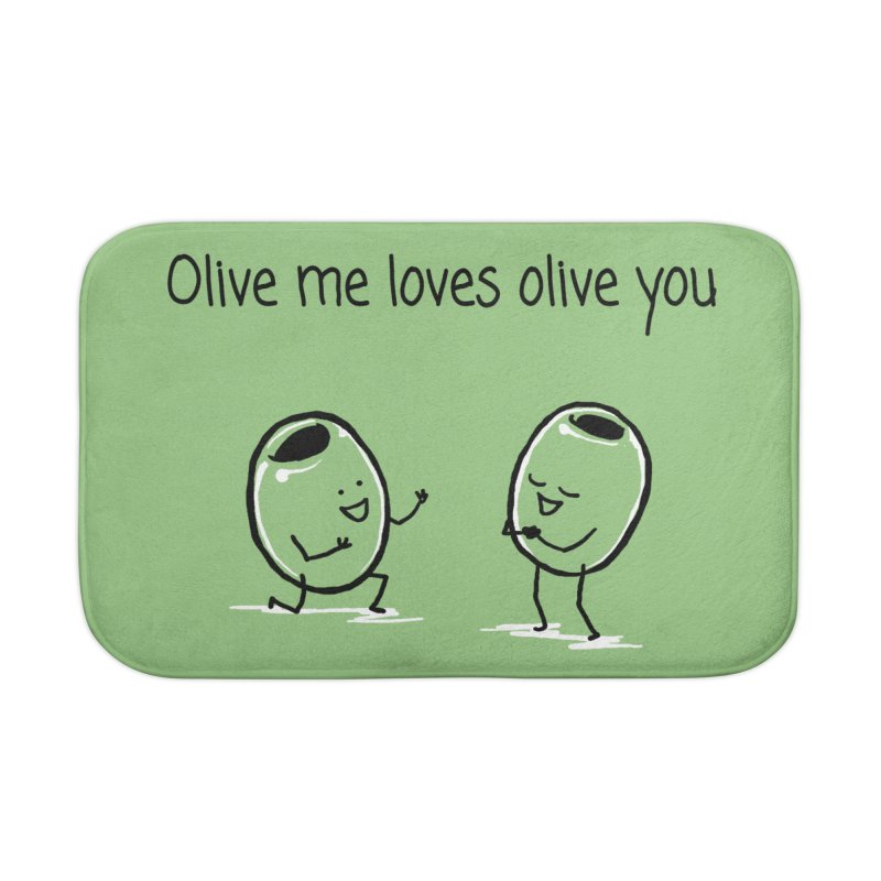 Olive me loves olive you Home Bath Mat by 1 OF MANY LAURENS