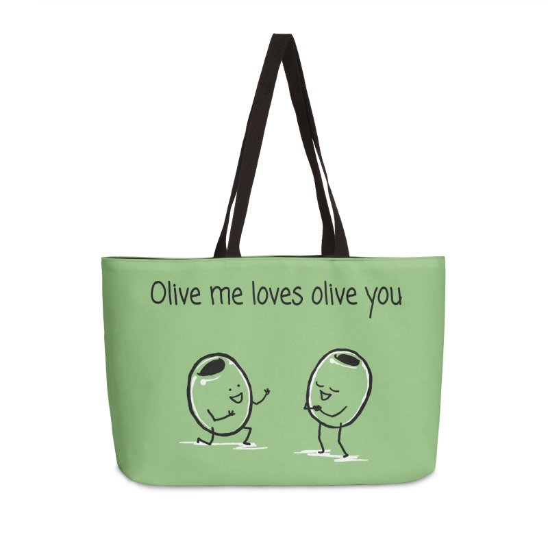 Olive me loves olive you Accessories Weekender Bag Bag by 1 OF MANY LAURENS
