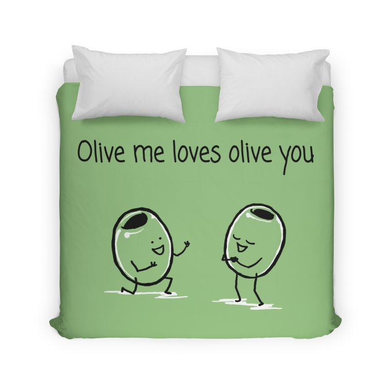 Olive me loves olive you Home Duvet by 1 OF MANY LAURENS