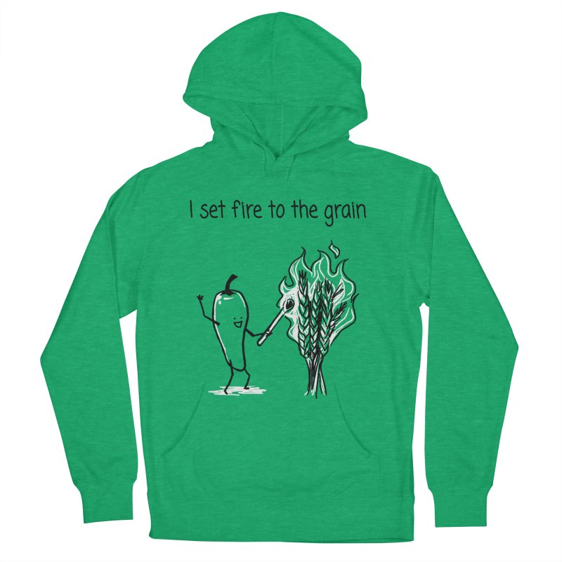 I set fire to the grain Men's French Terry Pullover Hoody by 1 OF MANY LAURENS