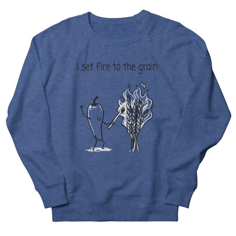 I set fire to the grain Men's Sweatshirt by 1 OF MANY LAURENS