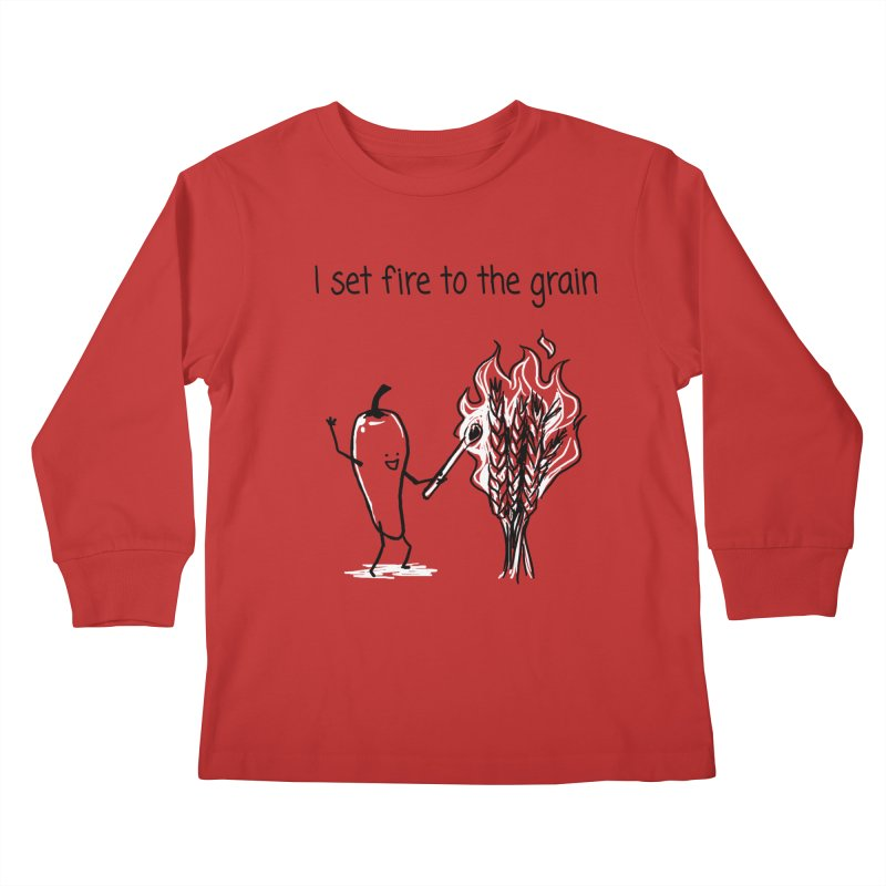 I set fire to the grain Kids Longsleeve T-Shirt by 1 OF MANY LAURENS