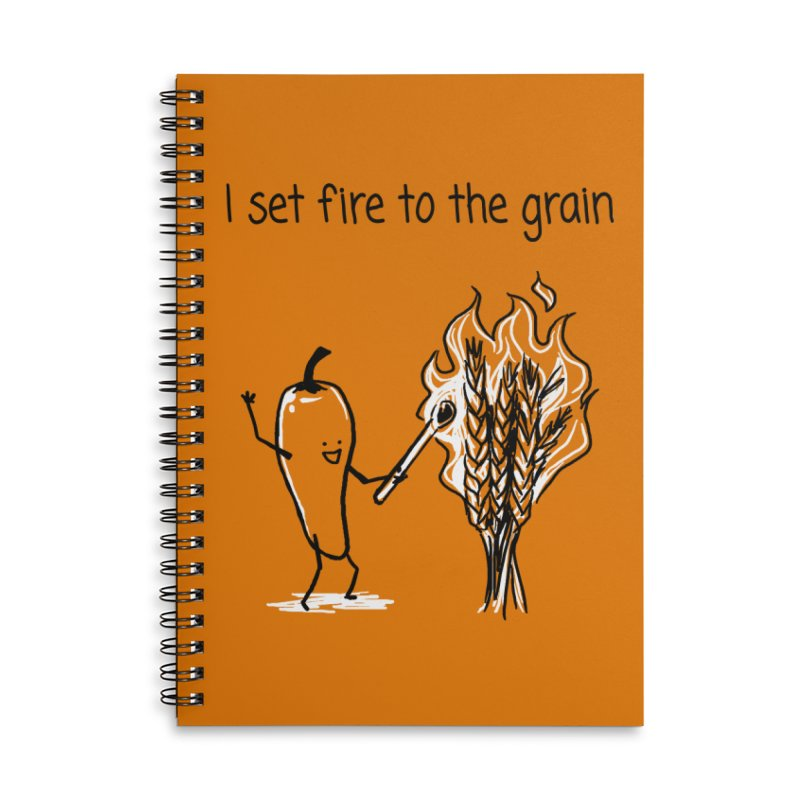 I set fire to the grain Accessories Lined Spiral Notebook by 1 OF MANY LAURENS