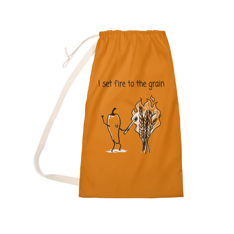 I set fire to the grain Accessories Laundry Bag Bag by 1 OF MANY LAURENS