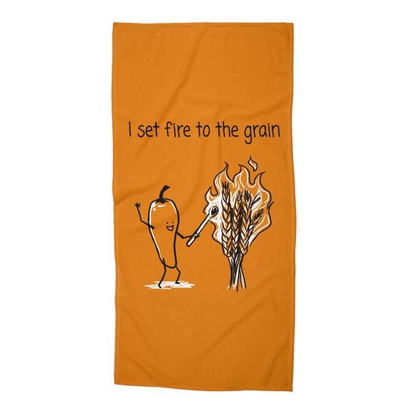 I set fire to the grain Accessories Beach Towel by 1 OF MANY LAURENS