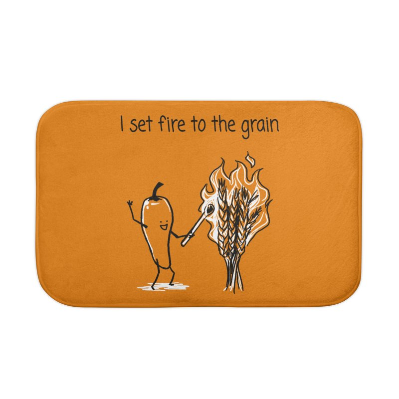 I set fire to the grain Home Bath Mat by 1 OF MANY LAURENS