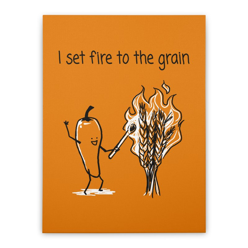 I set fire to the grain Home Stretched Canvas by 1 OF MANY LAURENS
