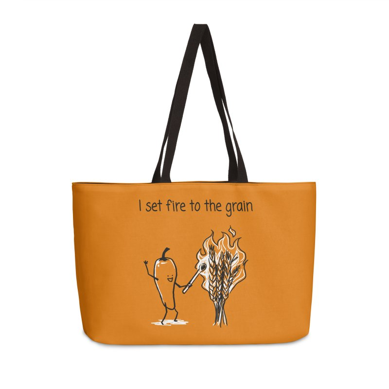 I set fire to the grain Accessories Weekender Bag Bag by 1 OF MANY LAURENS