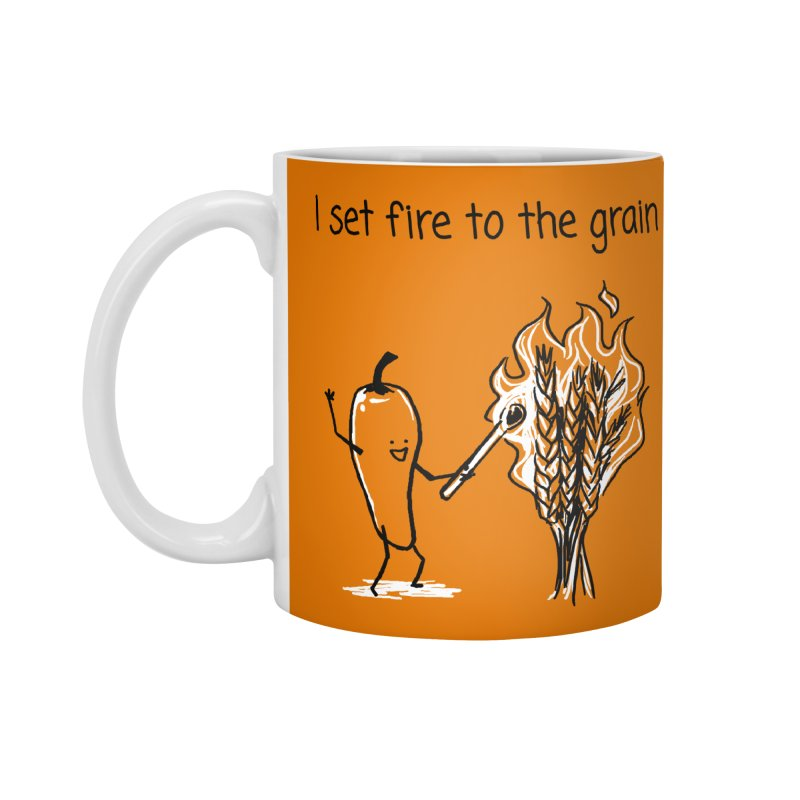 I set fire to the grain Accessories Standard Mug by 1 OF MANY LAURENS