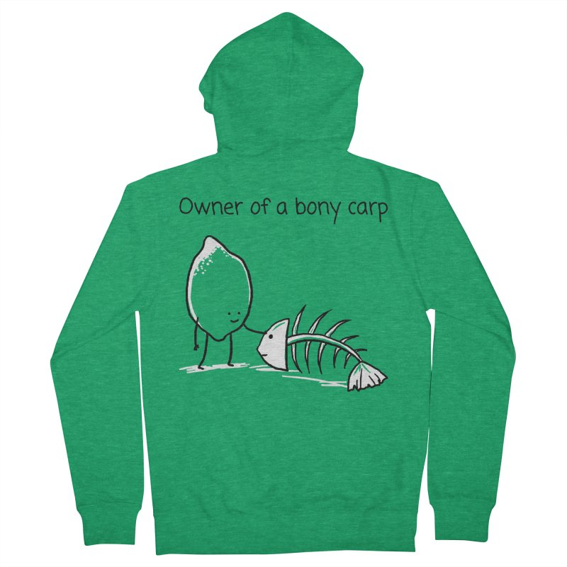 Owner of a bony carp Women's Zip-Up Hoody by 1 OF MANY LAURENS