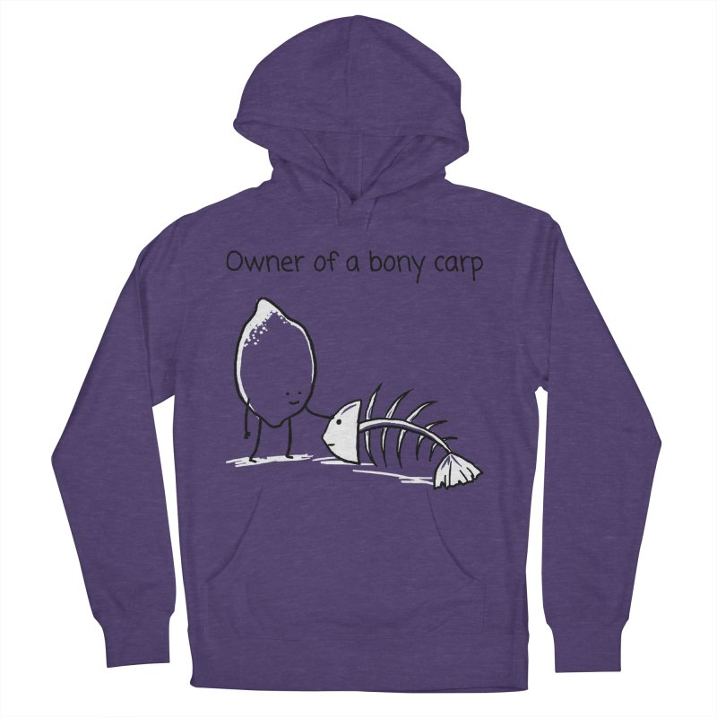 Owner of a bony carp Men's French Terry Pullover Hoody by 1 OF MANY LAURENS