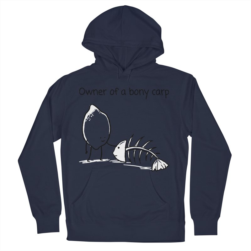 Owner of a bony carp Men's Pullover Hoody by 1 OF MANY LAURENS