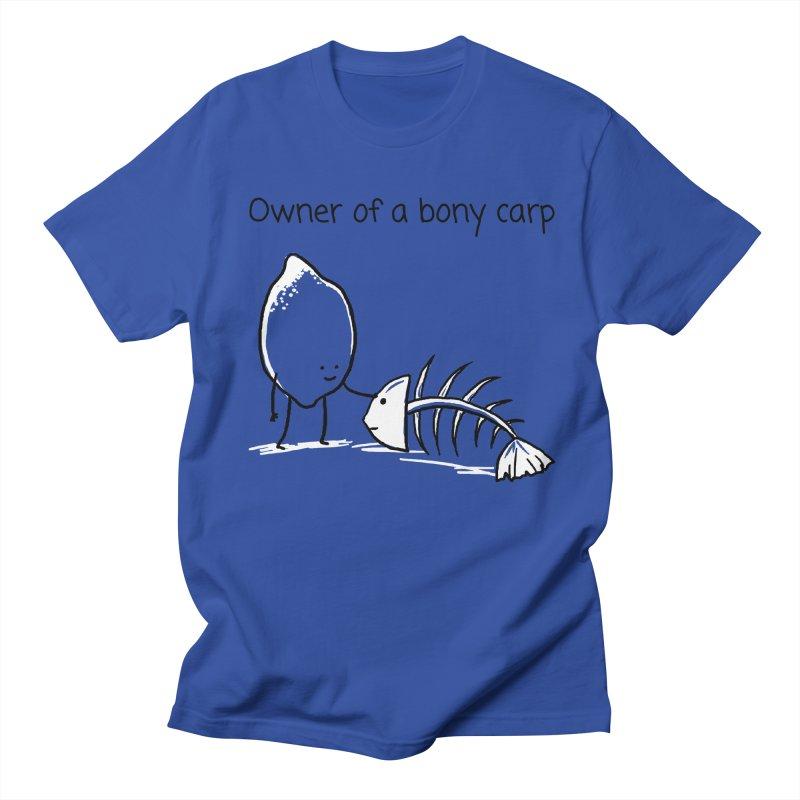 Owner of a bony carp Women's Regular Unisex T-Shirt by 1 OF MANY LAURENS